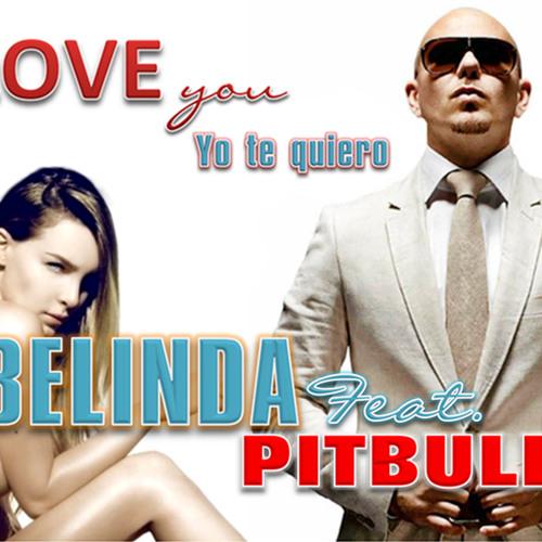 Belinda Feat Pitbull - I Love You Te Quiero