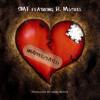 Unappreciated - SMF feat. B. Michel