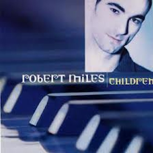 Children - Robert Miles (Sinarii Remix)