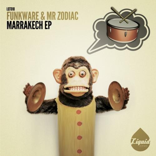 Funkware & Mr. Zodiac - Marrakech EP - OUT NOW [LQT018]