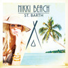 Nikki Beach St Barth Partytime Mix - Soundcloud Version