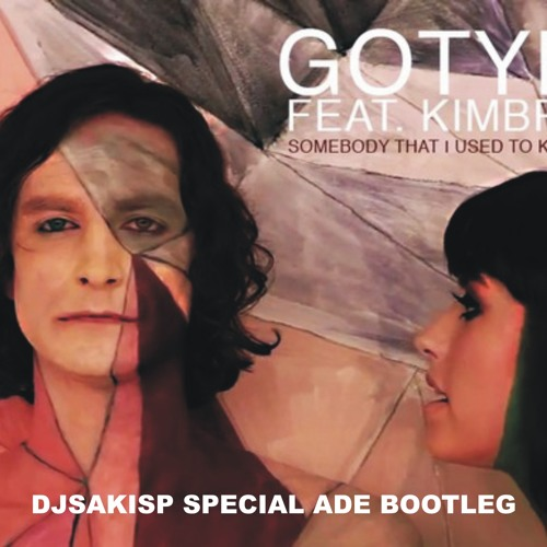 Gotye - Somebody That I Used To Know (Djsakisp special ADE bootleg)