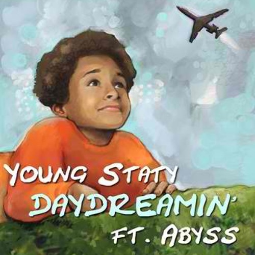 DAYDREAMIN' (Young Staty ft ABYSS)