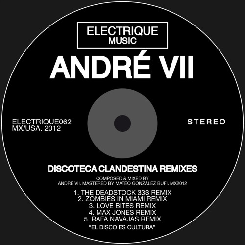 Andre VII - Discoteca Clandestina (Love Bites Remix)