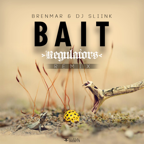 Brenmar & DJ Sliink - Bait (Regulators Remix)