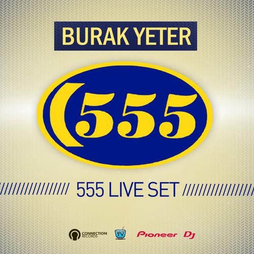 Burak Yeter - 555 Live Set 10.11.12