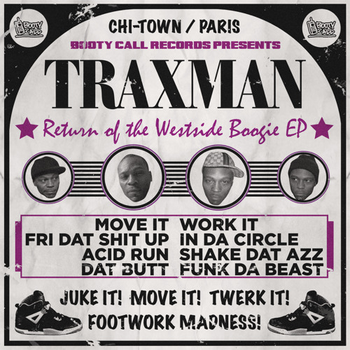 Traxman - Return Of The Westside Boogie EP [BCR023]