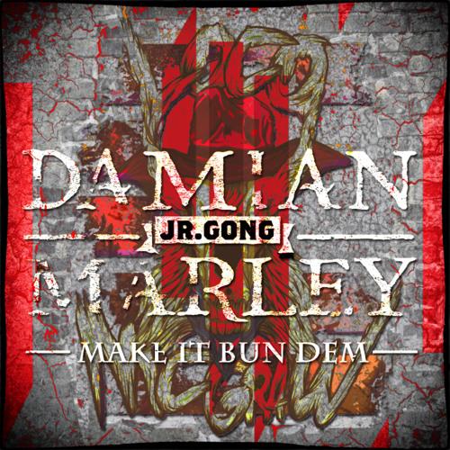 Skrillex & Damian Jr Gong Marley - Make It Bun Dem (LocoMcgraw Remix) FREE DOWNLOAD