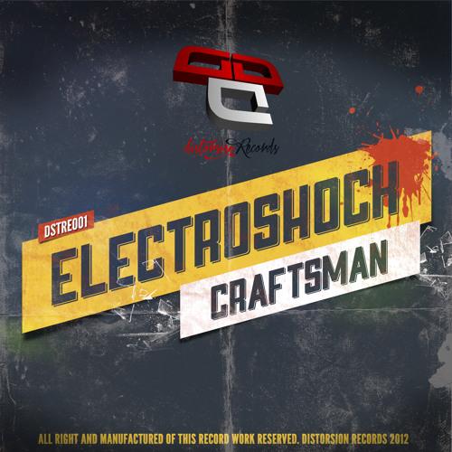 ElectroShock - Craftsman (Original Mix) [Clip] [Out now!] Distorsion Records