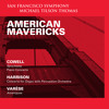 American Mavericks: Harrison Concerto for Organ with Percussion Orchestra, IV. Canons and Choruses (Paul Jacobs, organ)