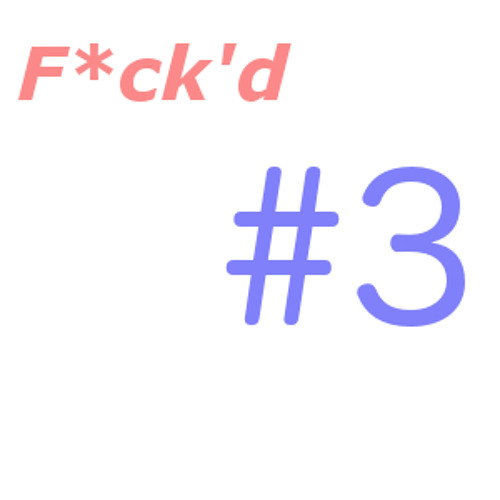 Bass`t`k - Wonderf*ck'nwall (F*ck'd #3)