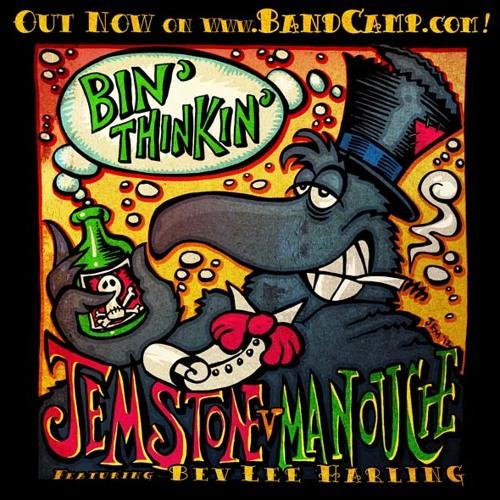 JEM STONE v MANOUCHE - BIN THINKIN' (vocal mix)