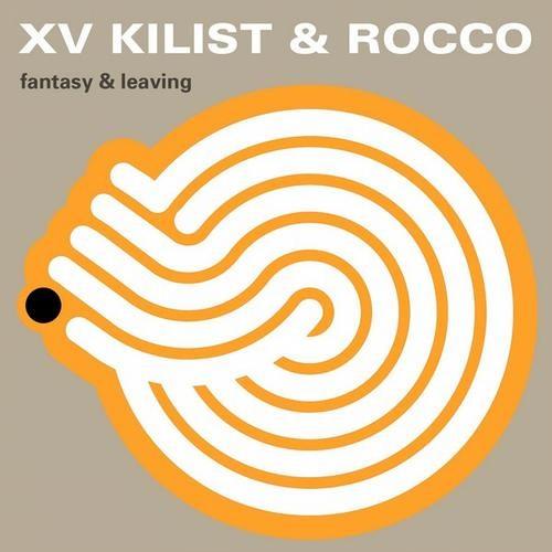 XV Kilist & Rocco - Fantasy (original)