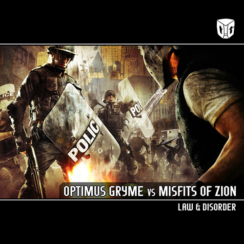 OPTIMUS GRYME vs MISFITS OF ZION - Law & Disorder [Snippet]