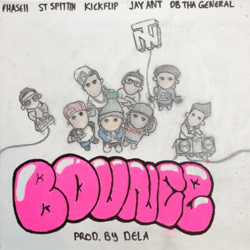 Bounce ft StSpittin, Kickflip, Jay Ant and DB tha General