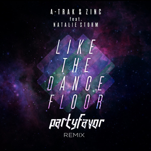 TRAP | A-Trak & Zinc - Like The Dancefloor (Party Favor's 'Smash The Dancefloor' Remix)