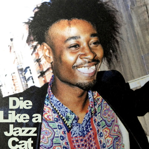 Die Like a Jazz Cat