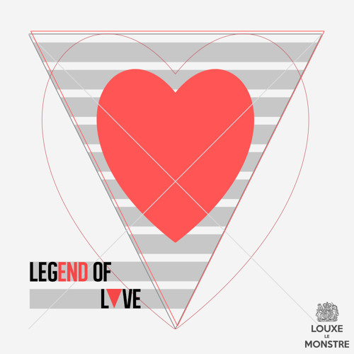 Legend Of Love [EP] - Louxe Le Monstre, cover