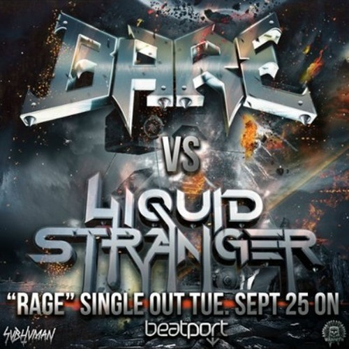 FREE DOWNLOAD: Bare Vs Liquid Stranger  - Rage  (Tolgar Rework)