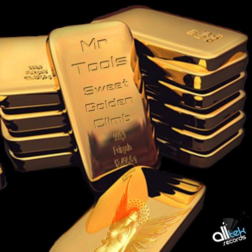 Mr Tools - Sweet Golden Climb (Original Mix) ... Contest Remix ... View in description