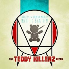 Skrillex & Damian Marley – Make It Bun Dem (Teddy Killerz Remix) [FREE DOWNLOAD]