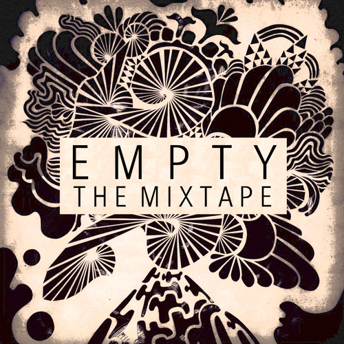 [The Mixtape] - Multiply (Empty & Lewis Galaga)
