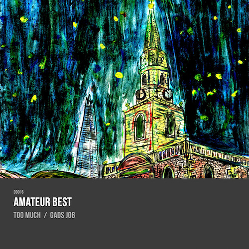 DD016: Amateur Best - Too Much