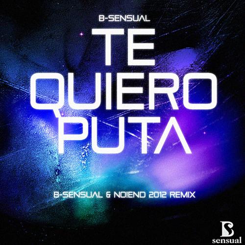 B-Sensual feat. Barbarita - Te Quiero Puta