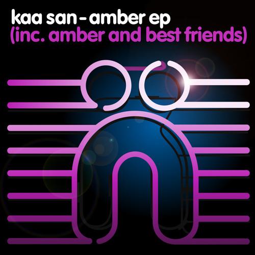 Kaa San - Best Friends (Original Mix - Web Edit)