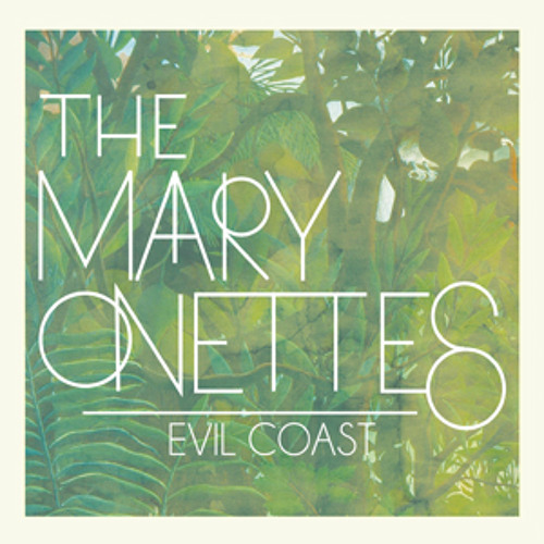 The Mary Onettes - Evil Coast (Radio Edit)