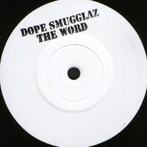 Dope Smugglaz - The Word (PMT Remix) *2001