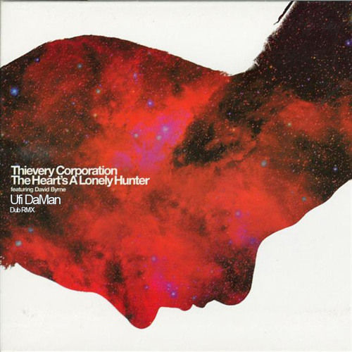 Thievery Corporation feat. David Byrne - The Heart's a Lonely Hunter (Ufi DaMan dub RMX)
