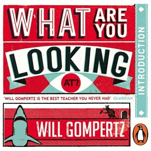 Will Gompertz: What Are You Looking At? Post-Impressionism (Audio Short) read by Will Gompertz