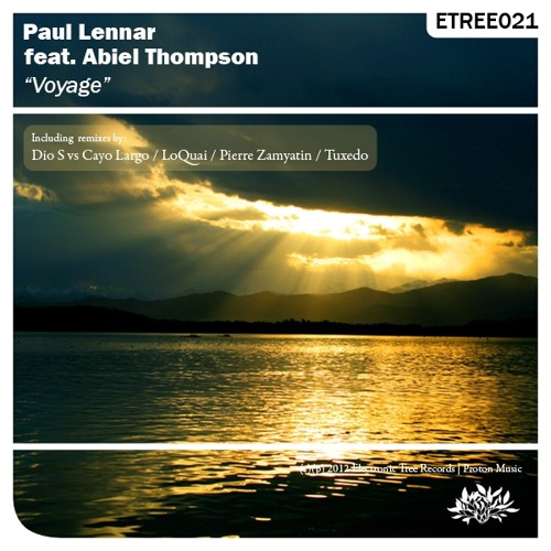 Paul Lennar Ft Abiel Thompson - Voyage EP Electronic Tree (Preview) GlobalDanceRadio