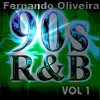 Back to 90's R&B Edition Vol. 1 mix by Fernando Oliveira