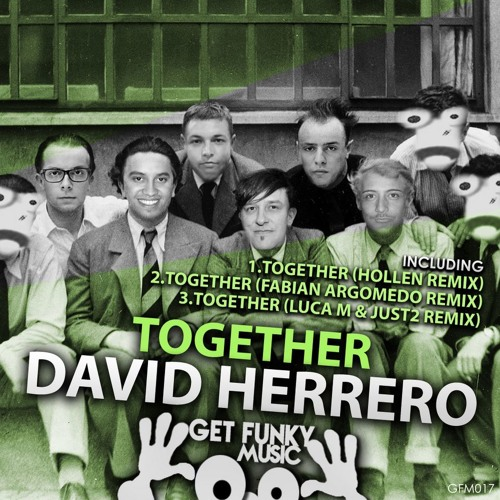 David Herrero - Together (Hollen Remix)