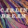Carlin Dream