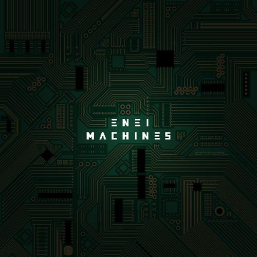 Enei & EastColors - 2012 - Machines LP - Critical