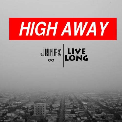 JHFNX x LiveLong - high away