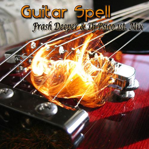 DJ SYLVAN - Guitar Spell (FRASH DEEPER & DJ PSICO 1st. Mix) FREE DOWNLOAD