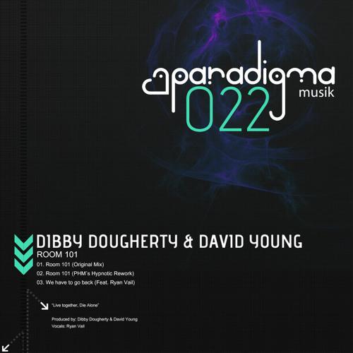 Dibby Dougherty & David Young - Room 101 (PHM's Hypnotic Rework) [Paradigma Musik]