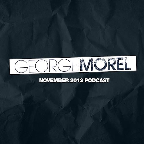 George Morel November 2012 Podcast