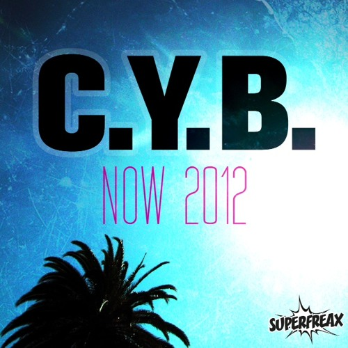 C.Y.B. - NOW ( Tocadisco Remix )