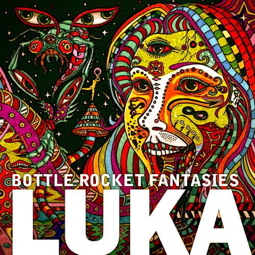 Luka-Bottle Rocket Fantasies