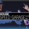 Speed Garage London '97 *Garage House Mini Mix*