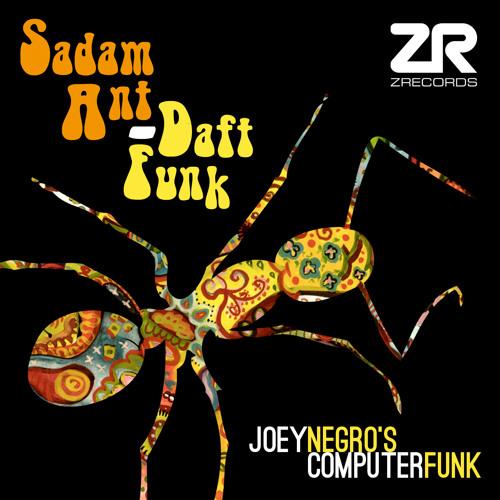 Sadam Ant - Daft Funk (Joey Negro's Computer Funk Mix)