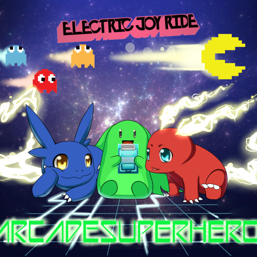 Electric Joy Ride - Arcade Superhero [Free Download]