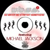 NEVERLAND (BACKING FOR) -  DJ WANNA BE STARTIN' SOMETHING FT. MICHAEL JACKSON (VOCAL MIX)