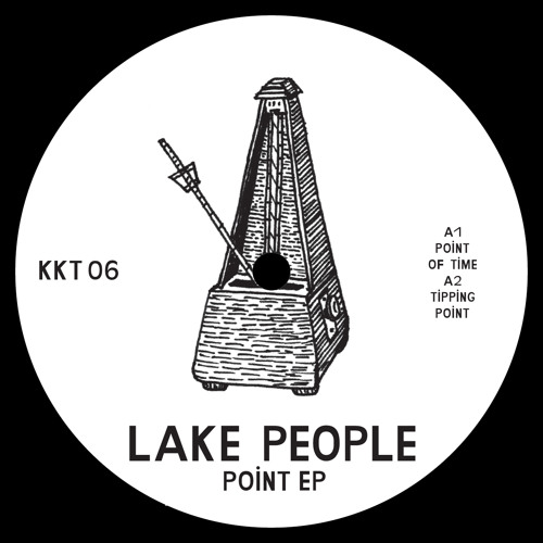 Lake People - Point EP - Point In Time