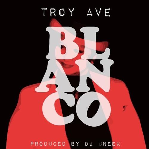Troy Ave - BLANCO
